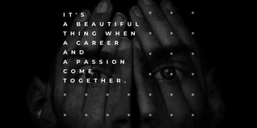 Citation about career and a passion