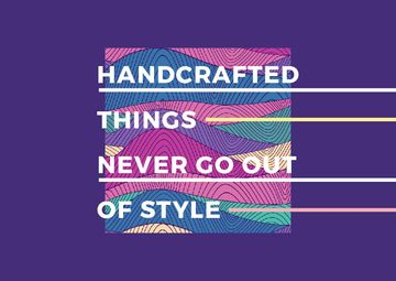 Handcraft Quote with Colourful Lines and Waves