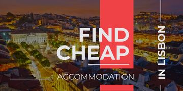 Find cheap accommodation in Lisbon