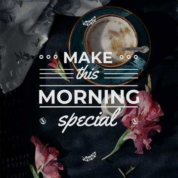 Motivational Inscription with Cup of Coffee