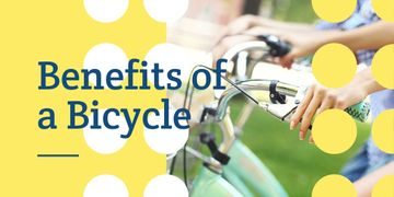 Benefits of a bicycle poster with woman holding handlebar