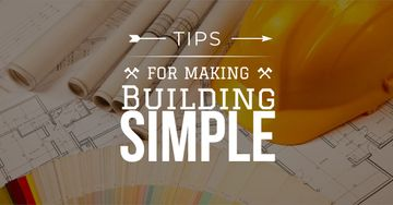 Tips for making building simple with blueprints