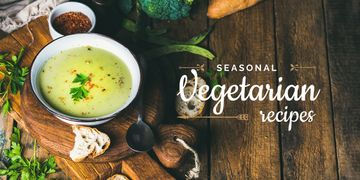 seasonal vegetarian recipes poster with soup