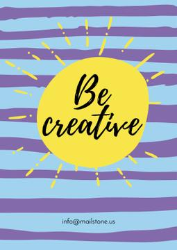 Be creative Quote with sun