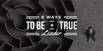 Ways to be a true leader with maze and businessman