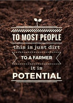 Farming quote on farm field Soil