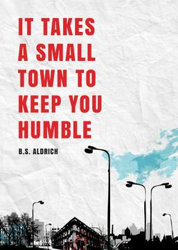 Small Town inspiration quote