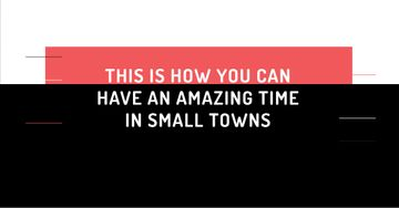 Citation about amazing time in small towns