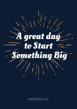 Citation about a great day to start something big