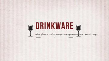 Drinkware for all shop