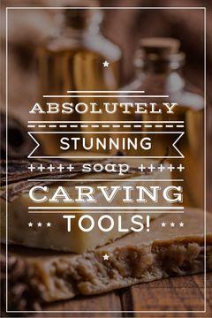 Carving Tools Ad Handmade Soap Bars