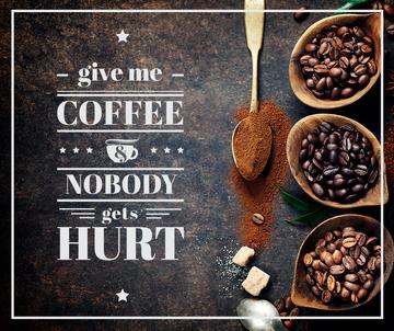 Coffee quote with Roasted Beans