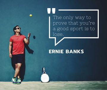 Sports quote with Tennis Player throwing Ball