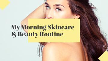 Skincare & Beauty routine