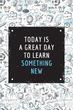 Citation about great day to learn something new