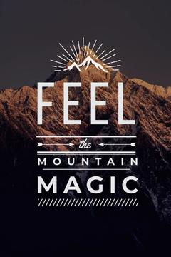Feel the Mountain Magic