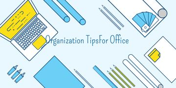 Organization tips for office banner