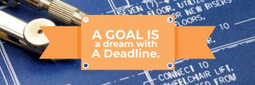 Goal Motivational Quote Blueprints and Compass