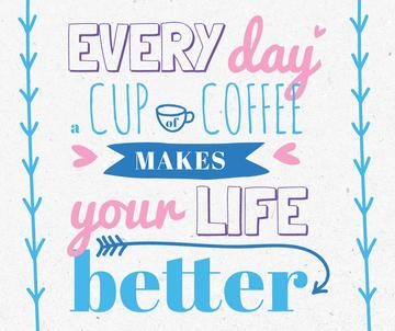 Inspirational quote with Cup of Coffee