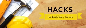 Hacks for building a house poster