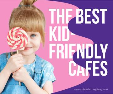 Kids-Friendly Cafes Girl Holding Lollipop