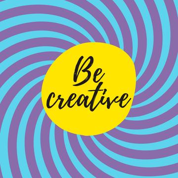 Be Creative Quote with Hypnotizing Blue Lines Turning