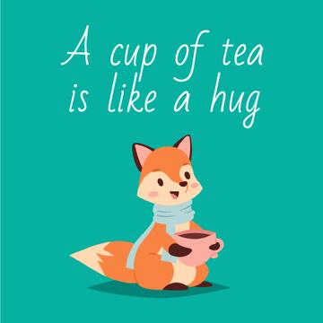 Tea Quote with Red Fox Drinking from Cup
