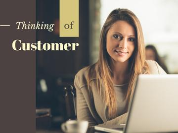 Thinking of customer