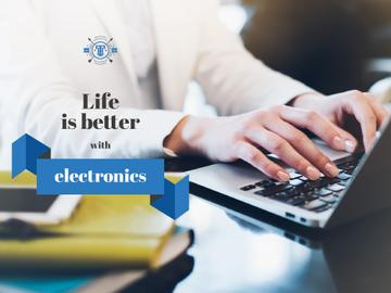 Life is better with electronics