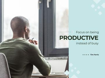 Focus on being productive instead of busy
