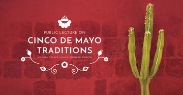 Public lecture on Cinco de Mayo traditions