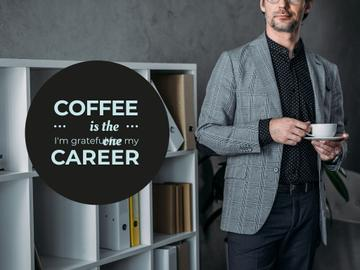 Coffee is the grateful for career