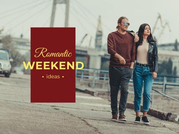 Romantic weekends ideas