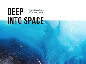 Deep into space