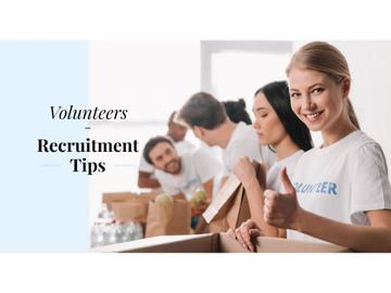 Volunteers recruitment tips