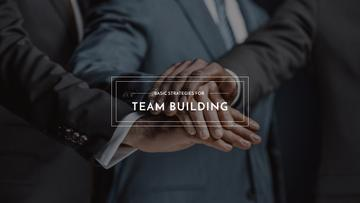 Basic strategies for team building