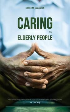 Caring for Elderly People Hands of Senior Man