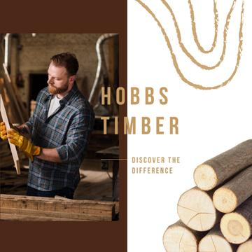 Timber Ad Craftsman Working with Wood