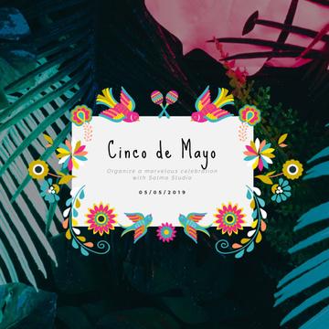 Cynco de Mayo Mexican holiday