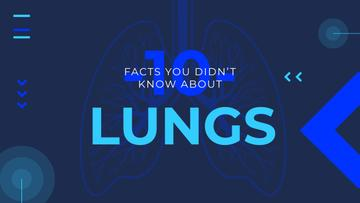 Medical Facts Lungs Illustration in Blue