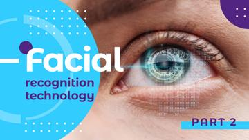Facial Recognition Technology Blue Human Eye