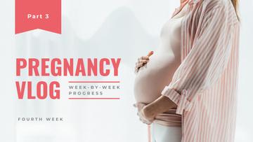 Pregnancy Vlog Promotion