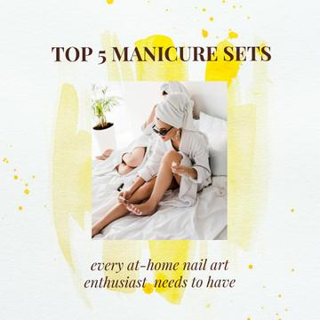 Manicure Sets Ad with Woman painting nails at Home